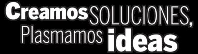 Creamos Soluciones, Plasmamos Ideas